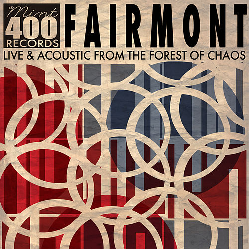 Play & Download Live & Acoustic from the Forest of Chaos by Fairmont | Napster