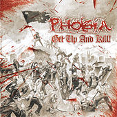 Play & Download Get up and Kill by Phobia | Napster