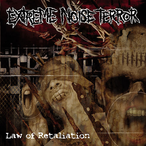 Play & Download Law of Retaliation by Extreme Noise Terror | Napster
