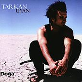 Play & Download Uyan by Tarkan | Napster