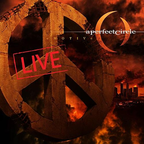 Play & Download eMOTIVe - Live by A Perfect Circle | Napster