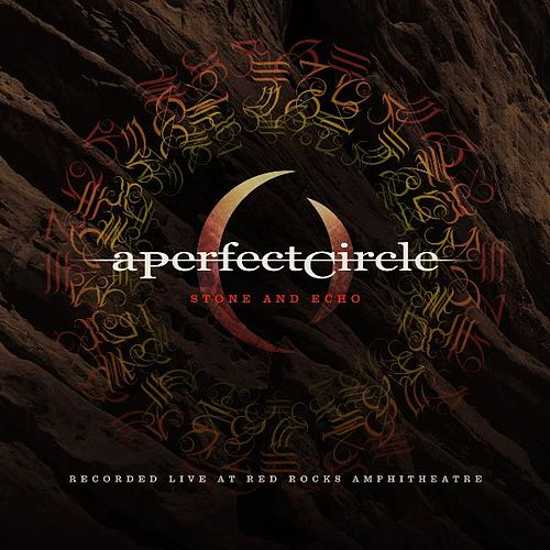 Stone and Echo by A Perfect Circle