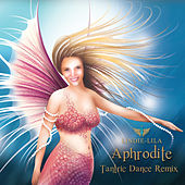 Aphrodite Tantric Dance Remix - Single by Lindie Lila