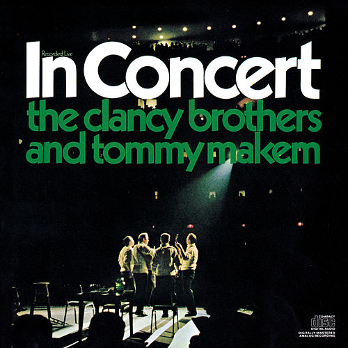 In Concert by The Clancy Brothers