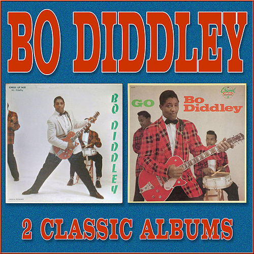 Play & Download Bo Diddley / Go Bo Diddley by Bo Diddley | Napster