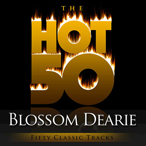 Play & Download The Hot 50 - Blossom Dearie (Fifty Classic Tracks) by Blossom Dearie | Napster