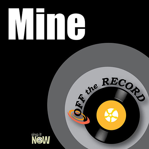 Mine by Off the Record