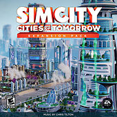 Play & Download SimCity Cities Of Tomorrow by Chris Tilton | Napster