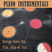 Play & Download Piano Instrumentals: Songs from the 50s, 60s & 70s by The O'Neill Brothers Group | Napster
