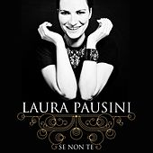 Play & Download Se non te by Laura Pausini   Napster