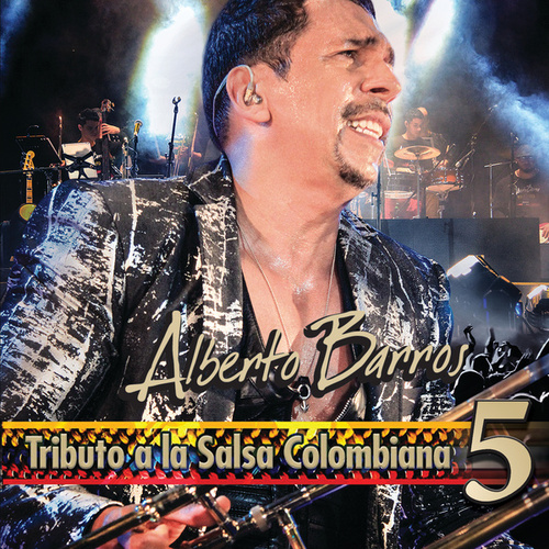 Play & Download Tributo A La Salsa Colombiana 5 by Alberto Barros | Napster