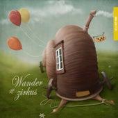 Play & Download Wanderzirkus, Vol. 1 by Various Artists | Napster