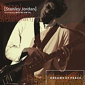 Play & Download Dreams of Peace by Stanley Jordan | Napster