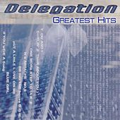 Play & Download Delegation (Greatest Hits) by Delegation | Napster