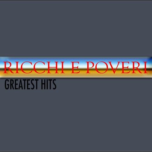 Play & Download Ricchi e poveri (Greatest hits) by Ricchi E Poveri | Napster