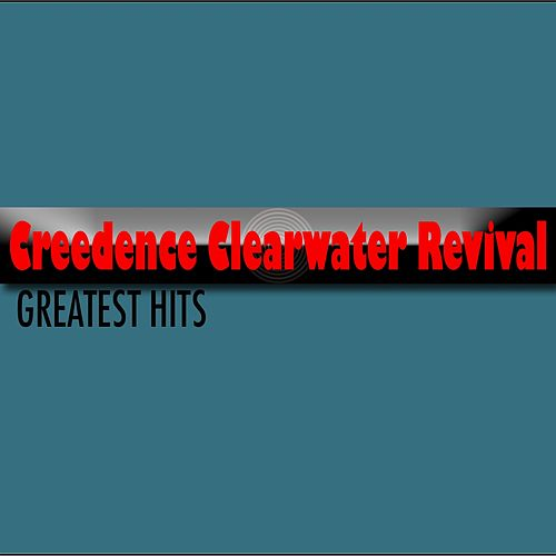 Creedence Clearwater Revival (Greatest Hits) by Creedence Clearwater Revival