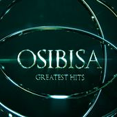 Play & Download Osibisa (Greatest Hits) by Osibisa | Napster