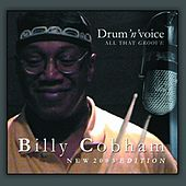 Play & Download Drum'n' Voice (All That Love) by Billy Cobham | Napster