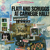 Play & Download At Carnegie Hall! (Live) by Flatt and Scruggs | Napster