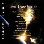 Play & Download Love Transfusion by Tony Scott | Napster