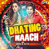 Play & Download Dhating Naach (Dance Hits) by Various Artists | Napster