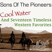 Play & Download Cool Water by The Sons of the Pioneers | Napster