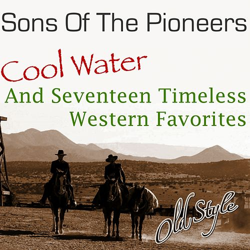 Cool Water by The Sons of the Pioneers