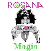Play & Download Magia (feat. Jesús Navarro de Reik) by Rosana | Napster