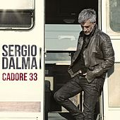 Play & Download Cadore 33 by Sergio Dalma | Napster