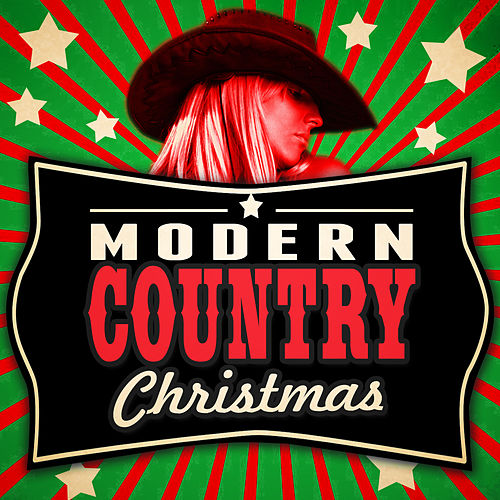 Play & Download Modern Country Christmas by Nashville Nation | Napster