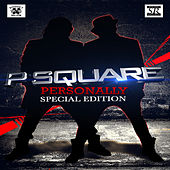 Personally by P-Square
