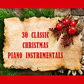 Play & Download 30 Classic Christmas Piano Instrumentals by The O'Neill Brothers Group | Napster