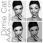 Play & Download Triple A - EP by Dimie Cat | Napster