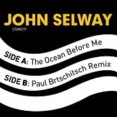 Play & Download The Ocean Before Me by John Selway | Napster