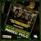 Play & Download Astonishing (feat. Large Professor, Inspectah Deck, O.C., Tragedy Khadafi & DJ Revolution) by Marco Polo | Napster