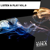 Play & Download Listen & Play, Vol. 9 by Various Artists | Napster