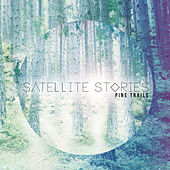 Pine Trails by Satellite Stories
