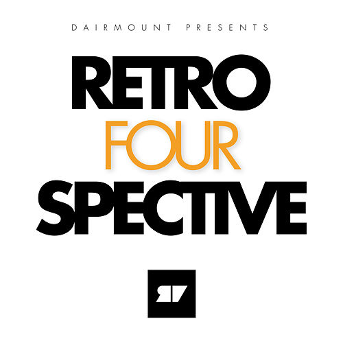 Play & Download Dairmount Presents Retroperspective 4 by Various Artists | Napster