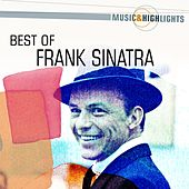 Play & Download Music & Highlights: Frank Sinatra - Best of by Frank Sinatra | Napster