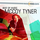 Play & Download Music & Highlights: McCoy Tyner - Best of by McCoy Tyner | Napster