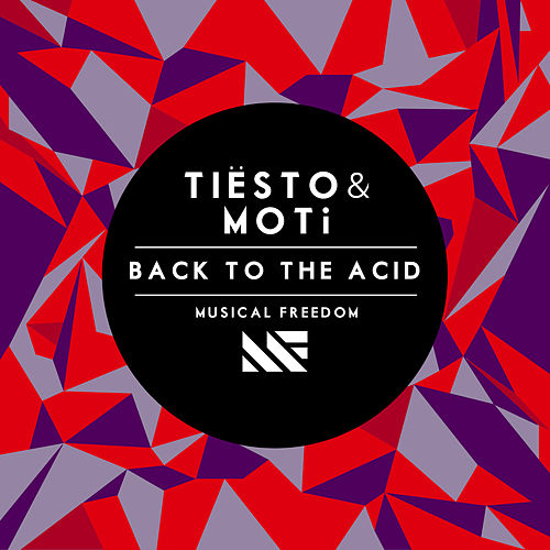Back To The Acid by Tiësto
