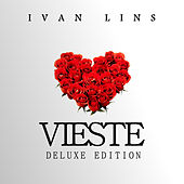 Play & Download Vieste Deluxe Edition by Ivan Lins | Napster