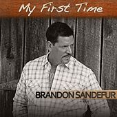 Play & Download My First Time by Brandon Sandefur | Napster