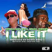 Play & Download I Like It (Feat. Chaka Demus) by Uncle Sam (R&B) | Napster