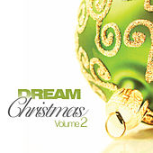 Play & Download Dream Christmas by Various Artists | Napster