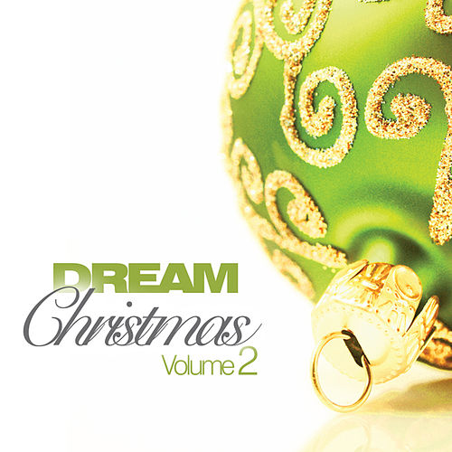 Dream Christmas by Various Artists