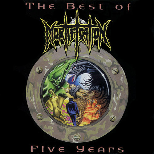 Play & Download The Best of 5 Years by Mortification | Napster