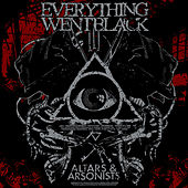 Play & Download Altars & Arsonists by Everything Went Black | Napster
