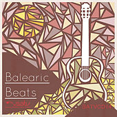 Play & Download Balearic Beats by Various Artists | Napster