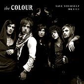 Save Yourself (Chris Lord-Alge Mix) by The Colour